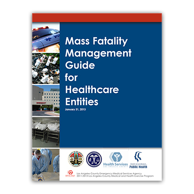 Mass Fatality Management Guide for Healthcare Facilities